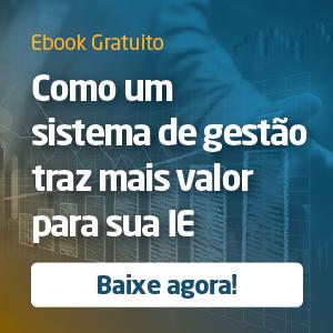 Ebook: Descubra como um sistema de gestão traz mais valor para a instituição de ensino